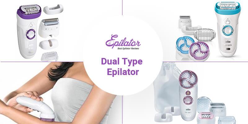 Dual Type Epilator