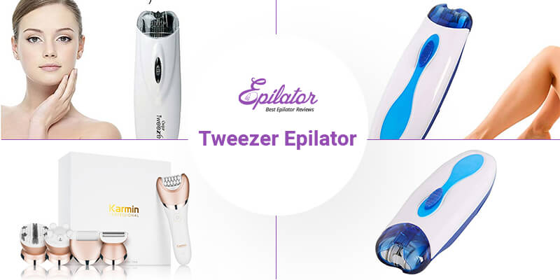 best Tweezer Epilator