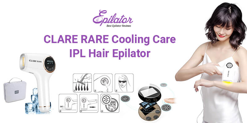 CLARE-RARE-Cooling-Care-IPL-Hair-Epilator